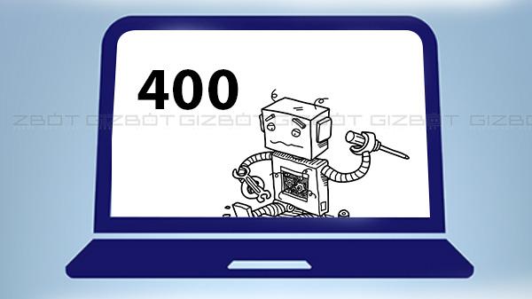 എന്താണ് '400 Bad Request Error'? അത് എങ്ങനെ പരിഹരിക്കാം?