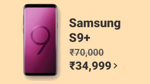 Samsung Galaxy S9 Plus At Rs. 34,999